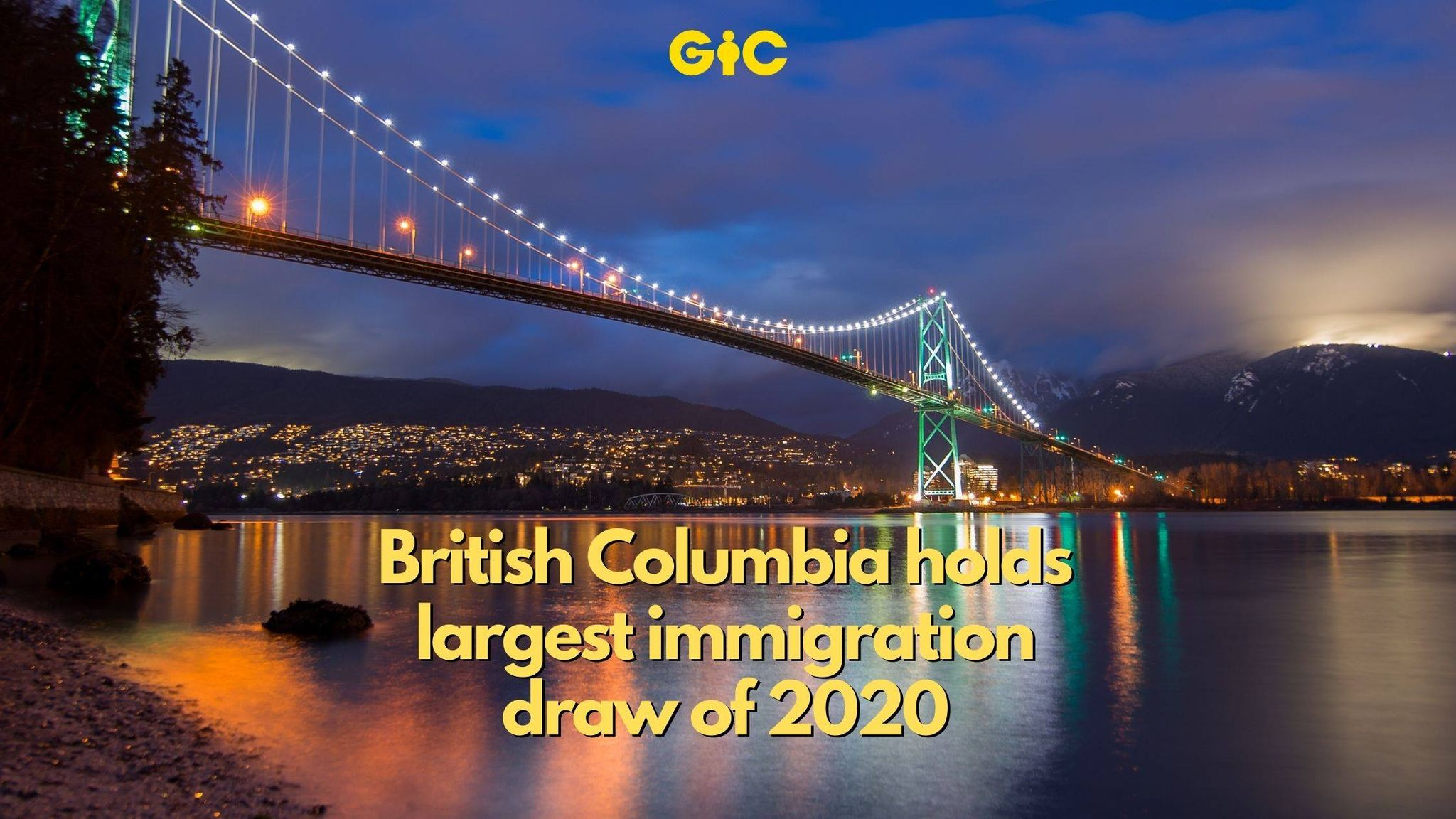 British Columbia holds largest immigration draw of 2020