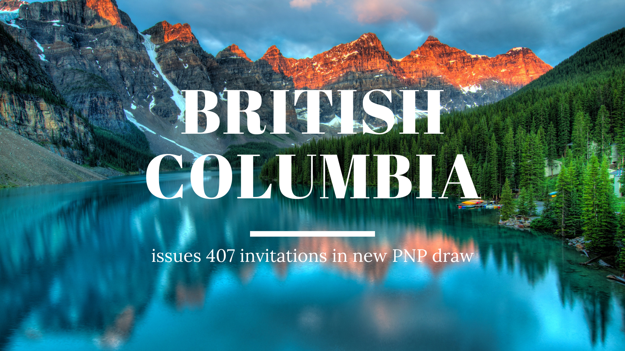 British Columbia issues 407 invitations in new PNP draw
