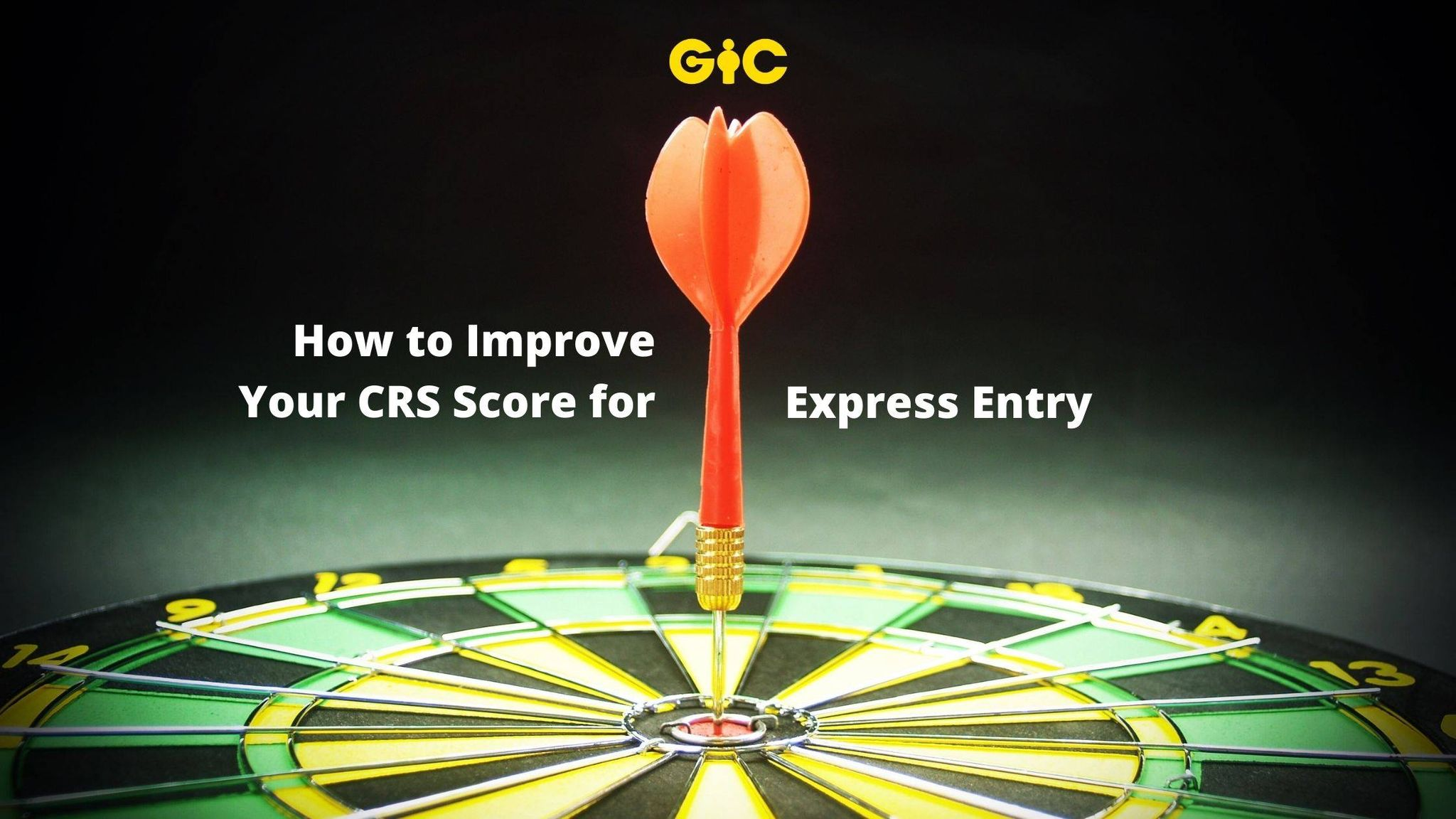 How to Improve Your CRS Score for Express Entry