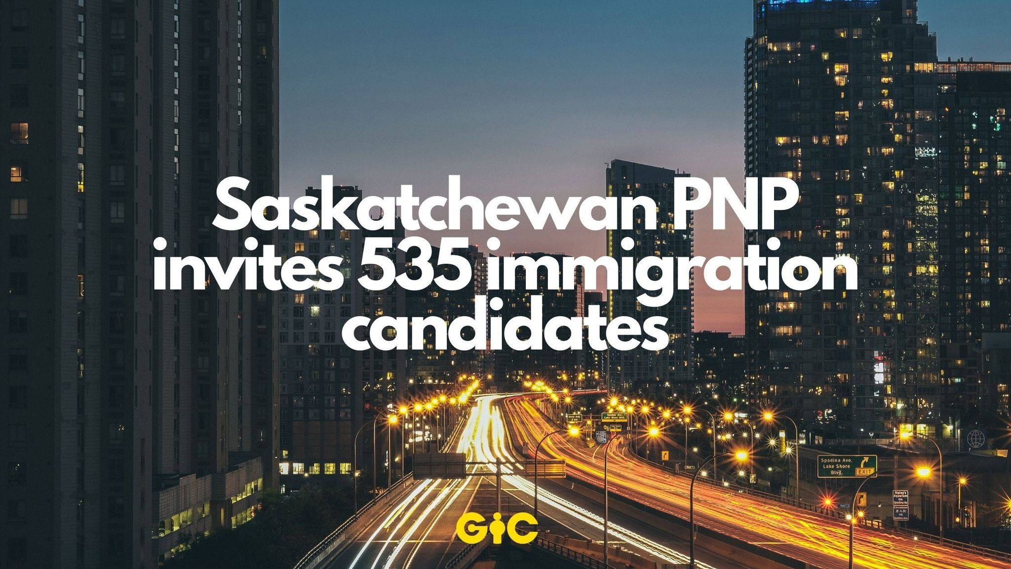 Saskatchewan PNP invites 535 immigration candidates