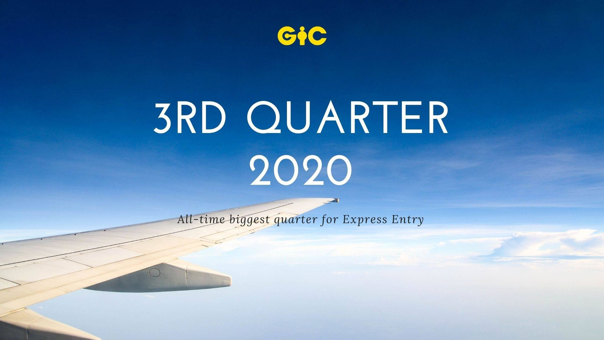 Q3 2020 All-time biggest quarter for Express Entry