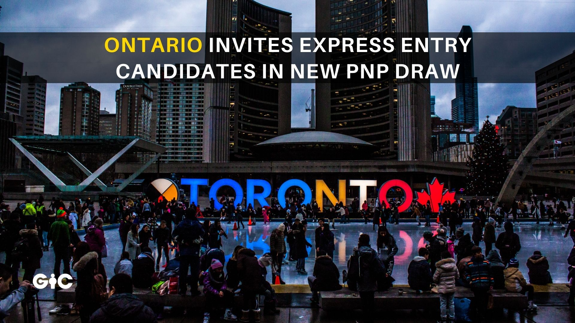 Ontario invites Express Entry candidates in new PNP draw