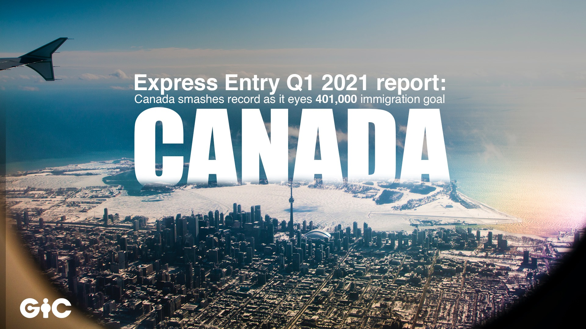 Express Entry Q1 2021 report Canada smashes record as it eyes 401,000 immigration goal
