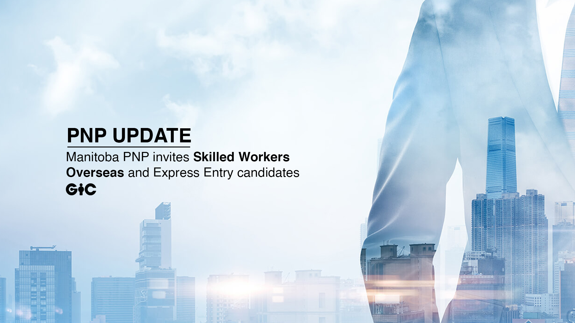 Manitoba PNP invites Skilled Workers Overseas and Express Entry candidates