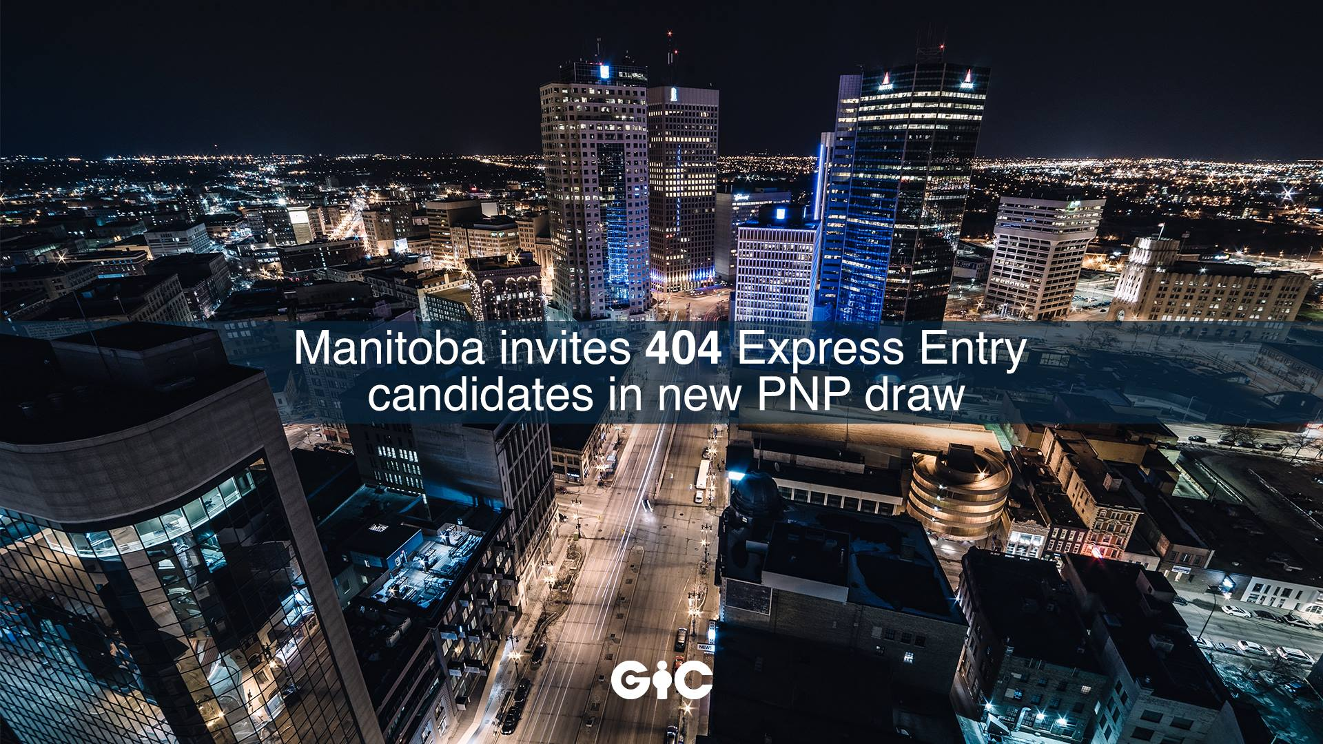 Manitoba invites 404 Express Entry candidates in new PNP draw