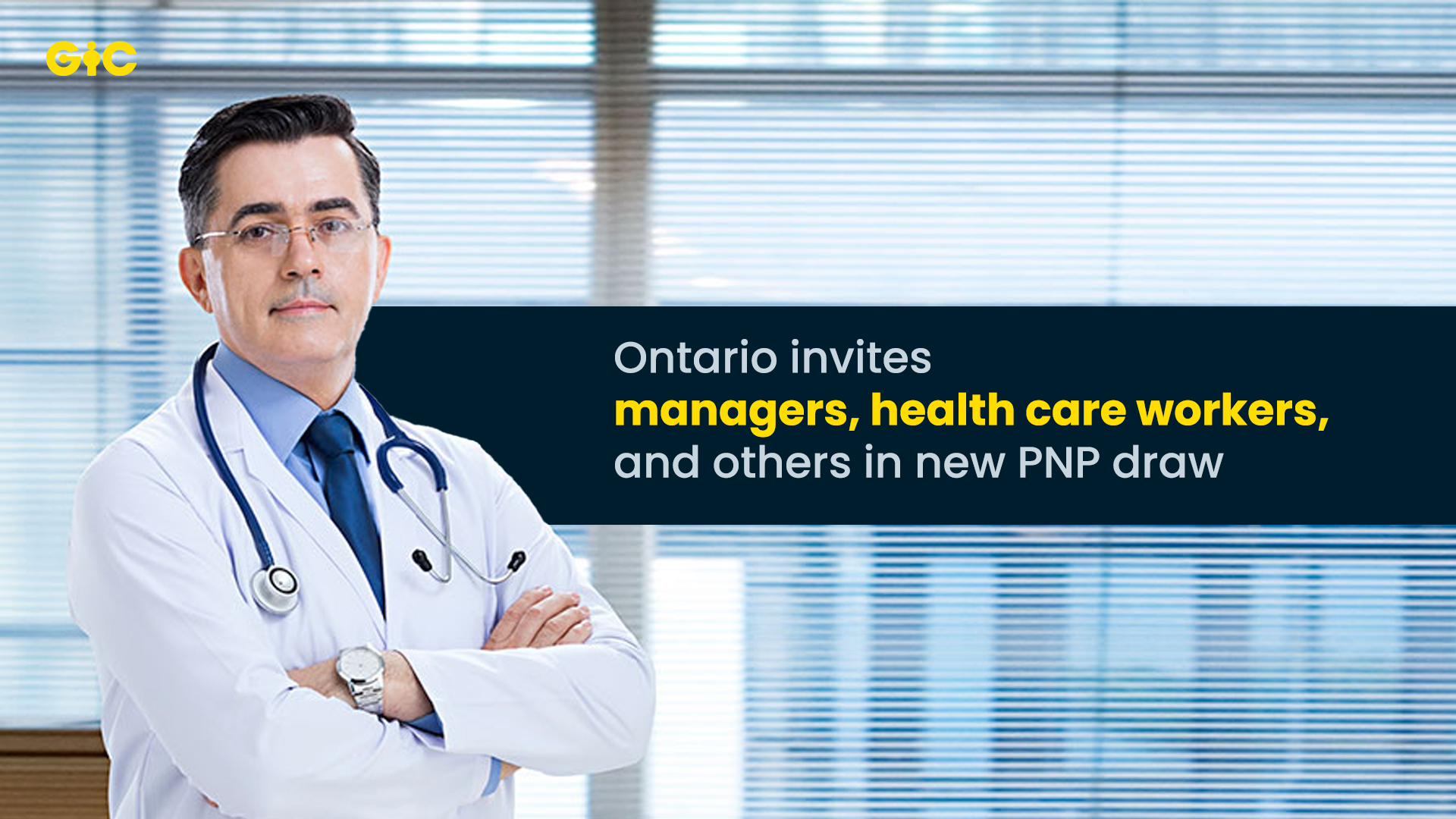 Ontario invites managers, health care workers, and others in new PNP draw