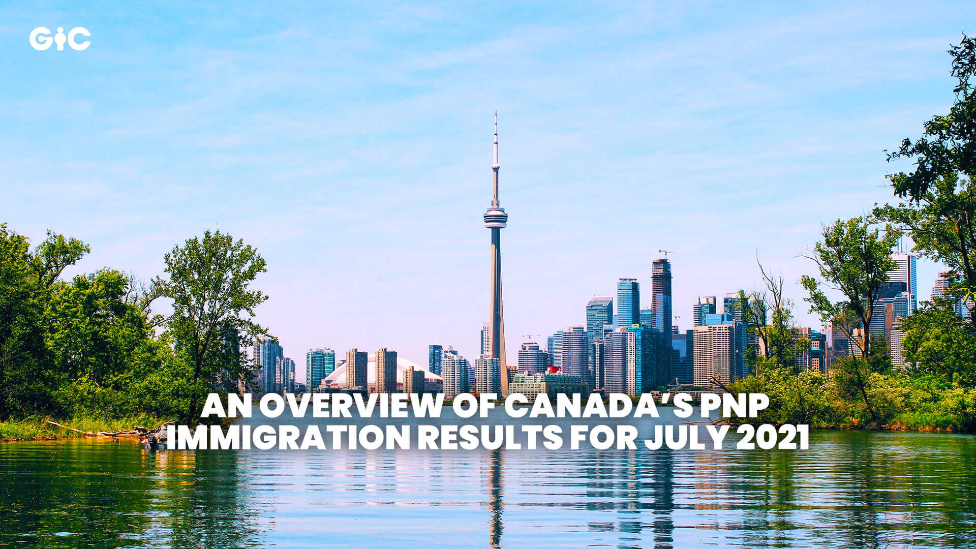 An overview of Canada's PNP immigration results for July 2021
