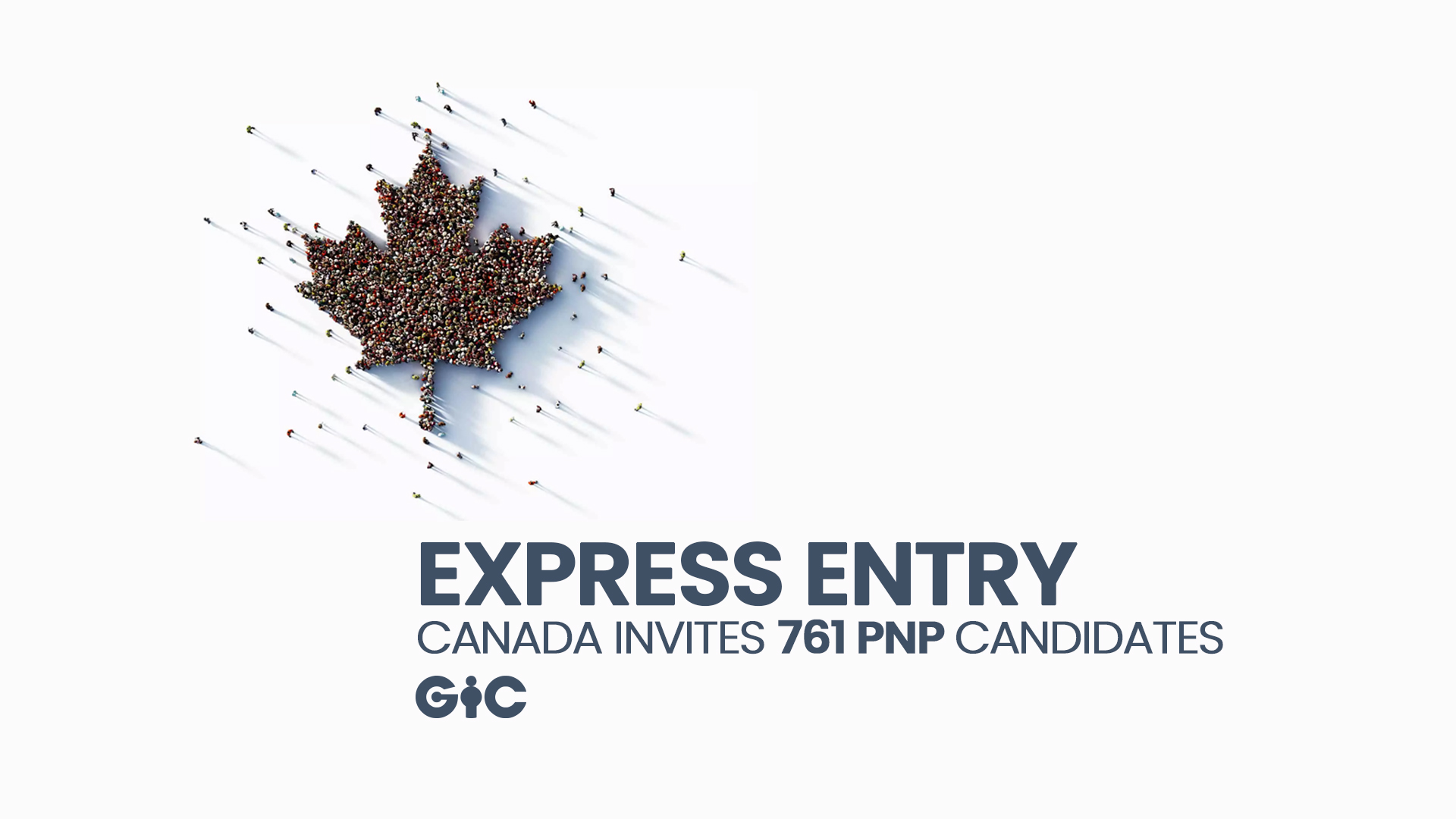 Express Entry Canada invites 761 PNP candidates